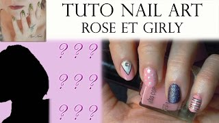 Tuto Nail Art - Rose et Girly