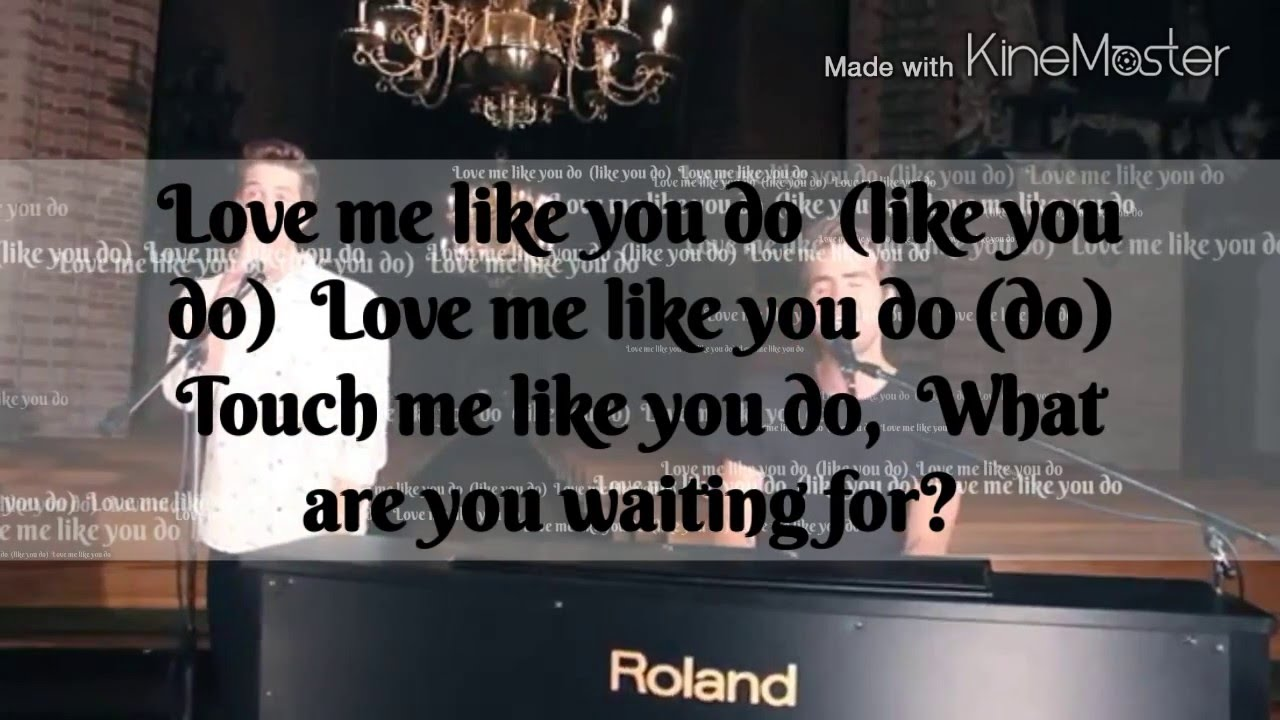 Love Me Like You Do Songtext Deutsch