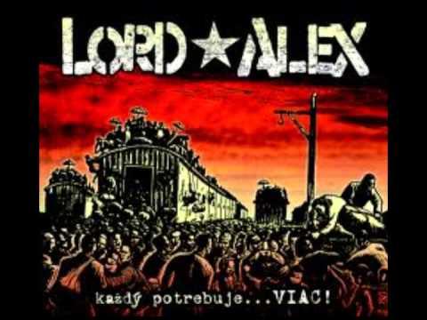Lord Alex - Viac