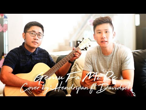Gemu Fa Mi Re cover by Hendripan ft Davidset guitar