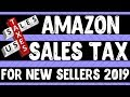 Sales Tax For New Amazon Sellers Explained 2019 - Amazon FBA Tax Collection