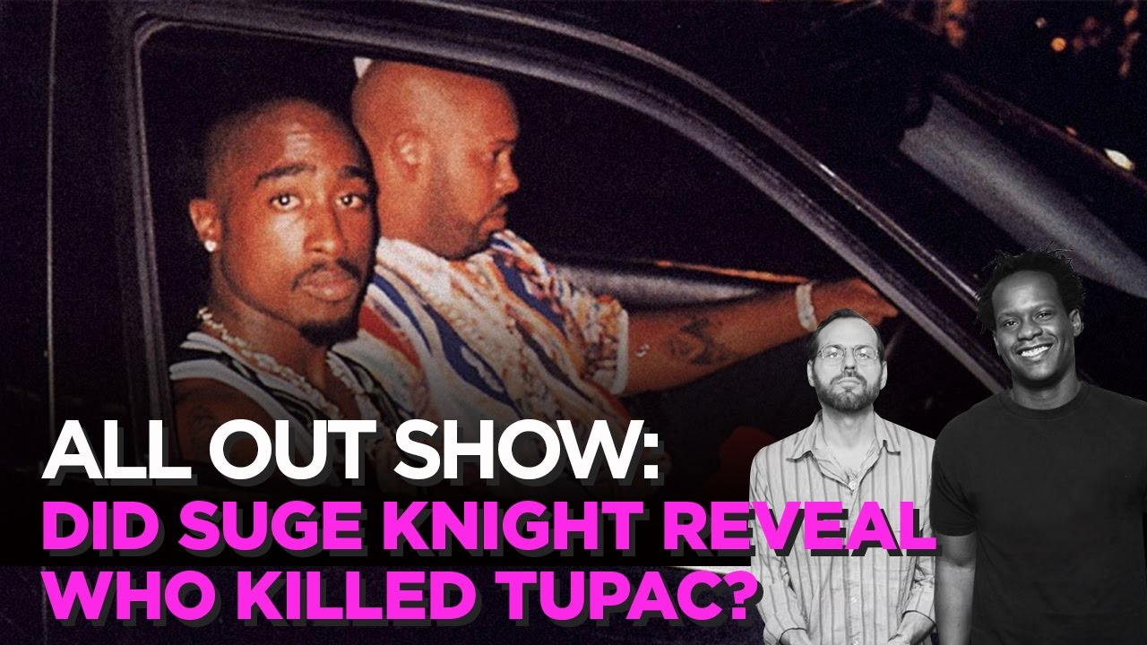 Did Suge Knight Reveal Who Killed Tupac?