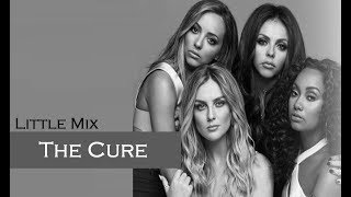 Little Mix - The Cure (TRADUÇÃO/LEGENDADO)