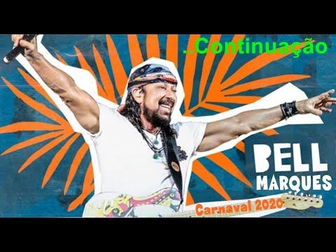 bell-marques---carnaval-2020-continuação/encerramento