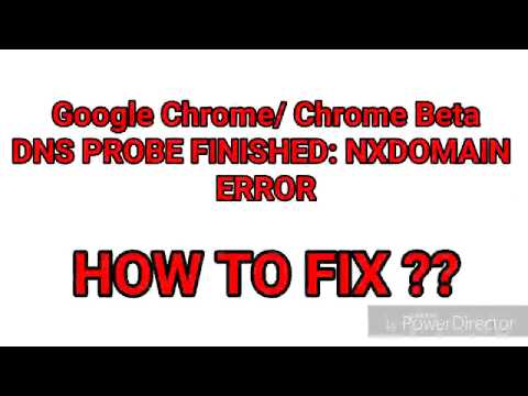 NXDOMAIN ERROR: (Android) Google Chrome/ Chrome Beta Error. Fixed !!