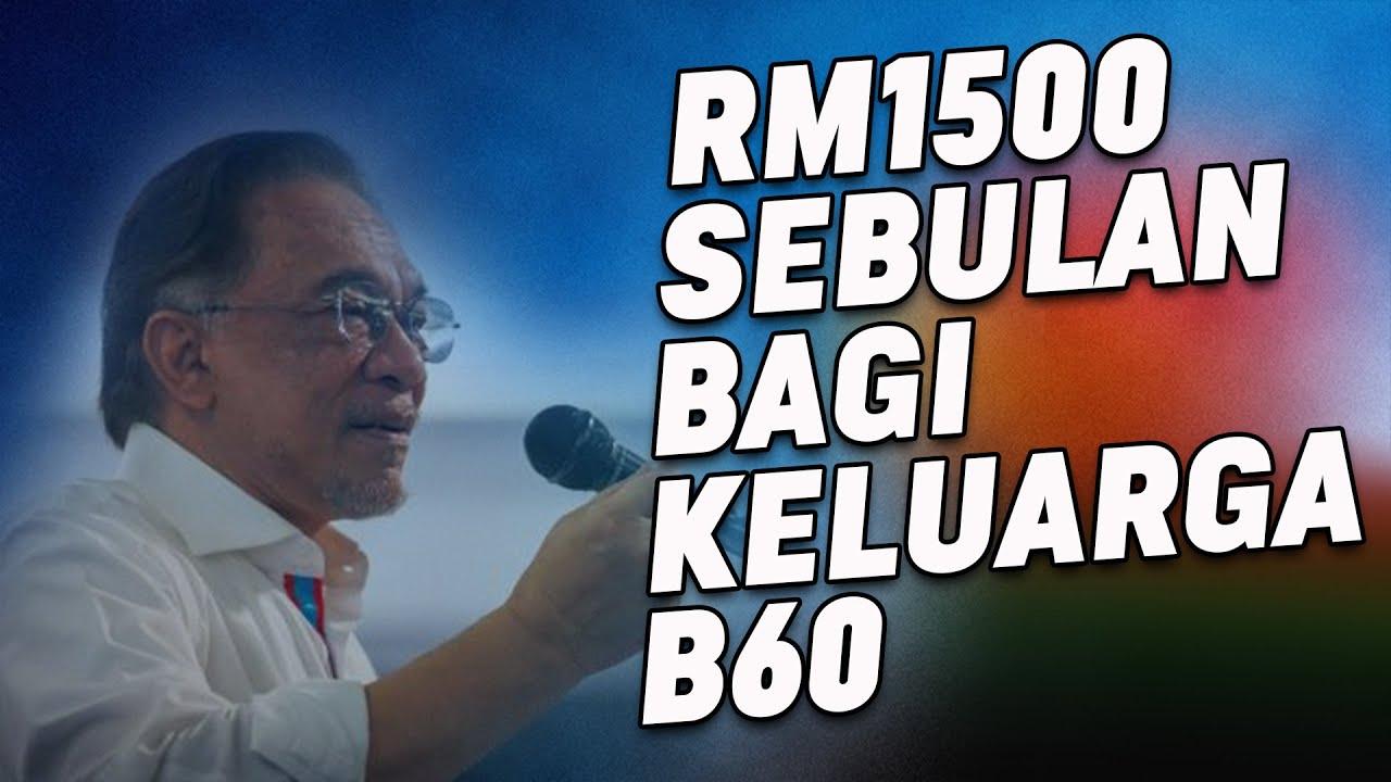 RM1500 Sebulan Bagi Keluarga B60