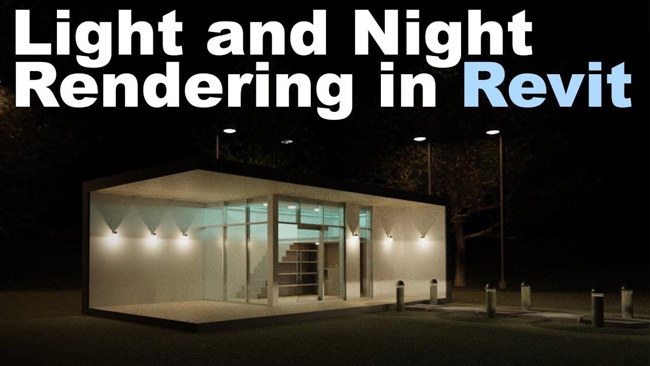 Lights and Night Rendering in Revit Tutorial