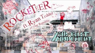 """Rocketeer"" ( Radio Version) - Far East Movement ft Ryan Tedder of One Republic"