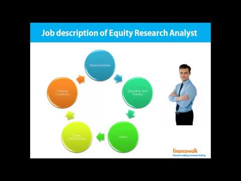 Buy Side Sell Side Analyst, Job Description of Equity Research Analyst