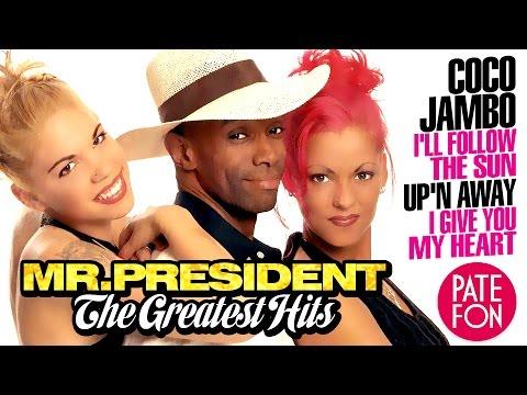 Mr PRESIDENT  THE GREATEST HITS Full album