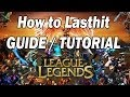 How to Last hit - League of Legends GUIDE / Tutorial