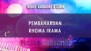 Karaoke Pembaharuan - Rhoma Irama (Tanpa Vokal)