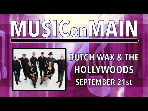 Music on Main 2016: Butch Wax & the Hollywoods PSA