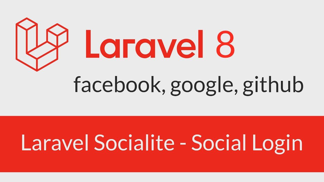 Laravel Socialite (Social Login) - Login with Google, Facebook and Github