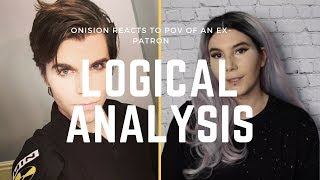 A Logical Look at Onision: POV of an ex-patron | REACTION
