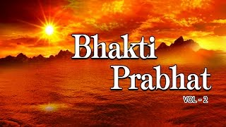 morning bhakti bhajans best bhajans vol2 i full audio songs juke box