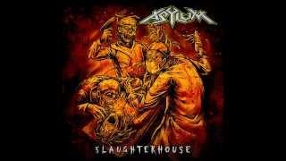 Asylum - Slaughterhouse