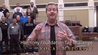Harmony Foundation Tag Challenge from Vocal Majority