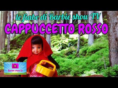le fiabe di Barbie  TV: CAPPUCCETTO ROSSO