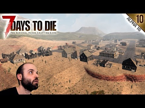7 DAYS TO DIE A16 #10 | EL PUEBLO DEL OESTE | Gameplay Españ