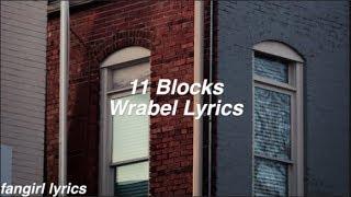 11 Blocks || Wrabel Lyrics