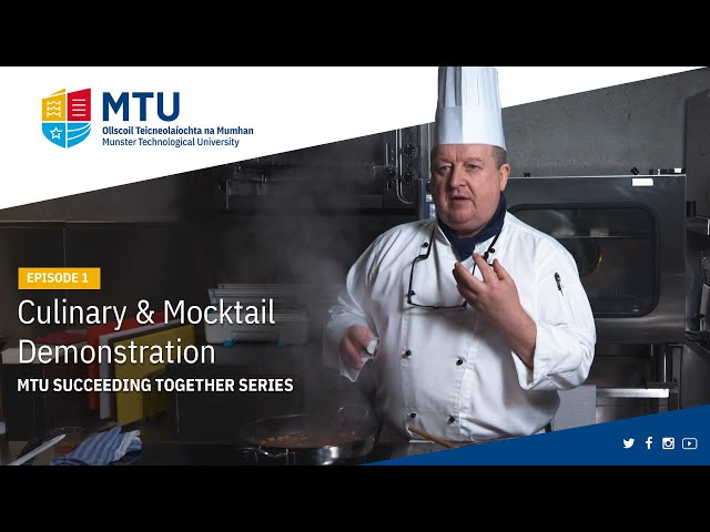 MTU Succeeding Together - Culinary & Mocktail Demonstration
