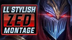 "LL Stylish ""Best Zed NA"" Montage | Best Zed Plays"