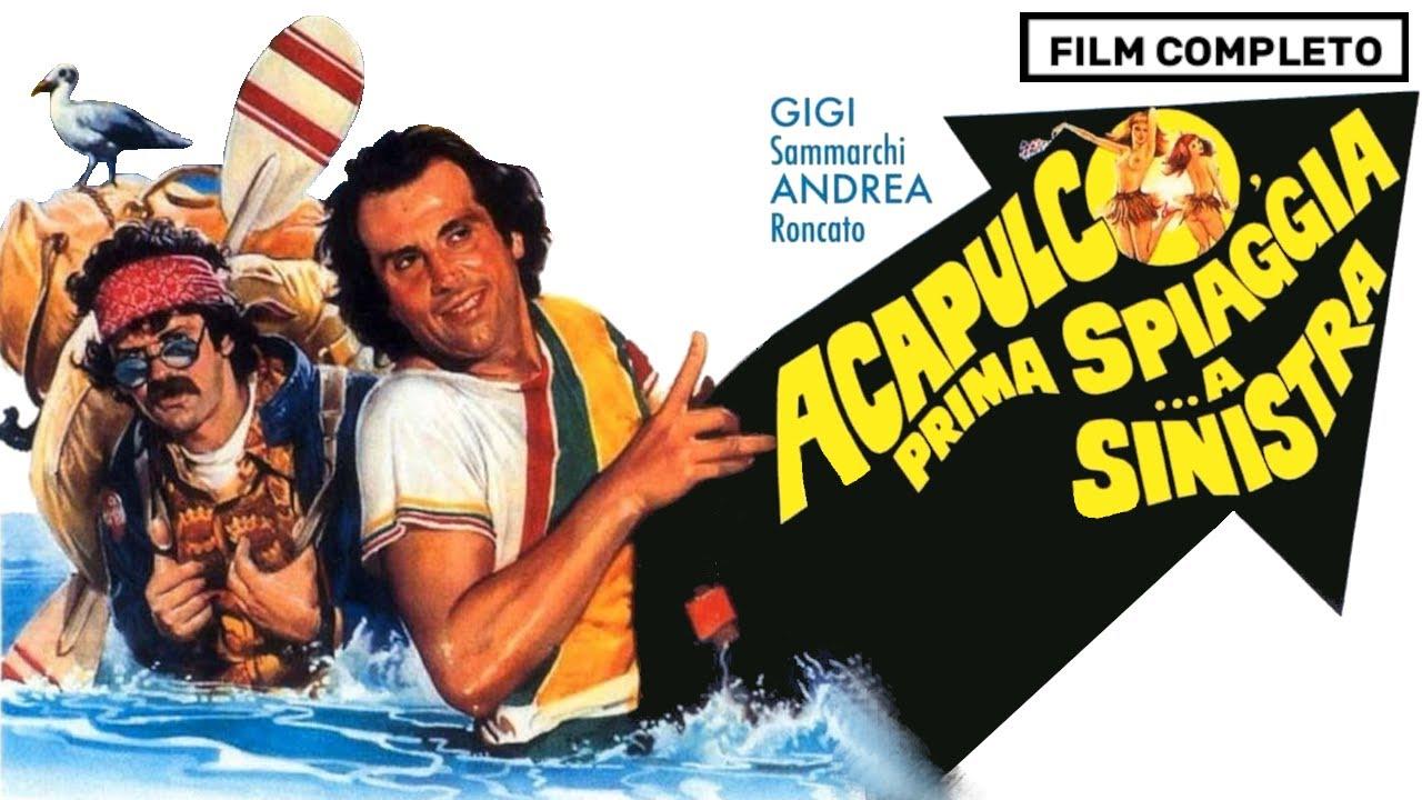 Acapulco Prima Spiaggia A Sinistra Film Completo Italiano Youtube