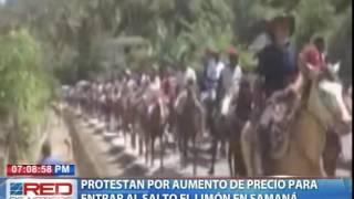 Protestan por aumento de precio para entrar al Salto El Limón en Samaná