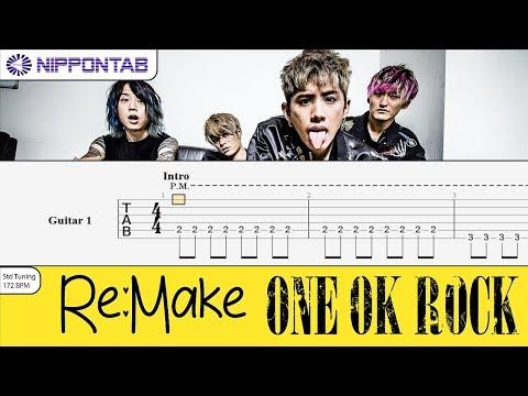 【Guitar TAB】〚One Ok Rock〛Re:make ギター tab譜