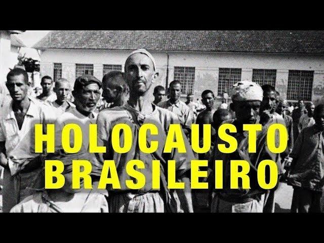 Holocausto Brasileiro (2016)