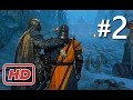 [Top Game]FOR HONOR Campaign Gameplay Walkthrough Part 2 - SHE WANTS WAR!! (Full Game Single Player