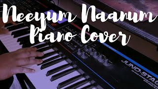 Neeyum Naanum Piano Cover - Naanum Rowdy Dhaan