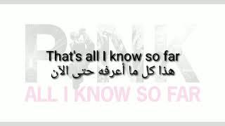 Pink That's all I know so far Lyrics مترجمة عربي