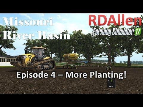 Farming Simulator 17 River Basin E4 - More Planting!