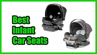 ▶️Best Infant Car Seats 2018 | TOP 10 Infant Car Seats 2018