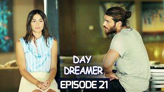 Day Dreamer | Early Bird in Hindi-Urdu Episode 21 | Erkenci Kus | Turkish Dramas