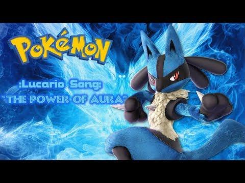 """Lucario Song -""""The Power Of Aura™""""- (Pokémon)"""