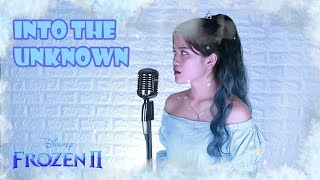 [COVER] Into The Unknown (Frozen 2 OST) - Idina Menzel, AURORA By NADAFID