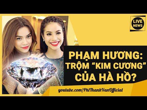 """SỐC: Phạm Hương TRỘM """"KIM CƯƠNG"""" Của Hồ Ngọc Hà? -  Cướp Chồng & The Face"""