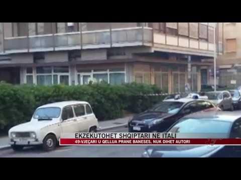 Ekzekutohet shqiptari në Itali - News, Lajme - Vizion Plus