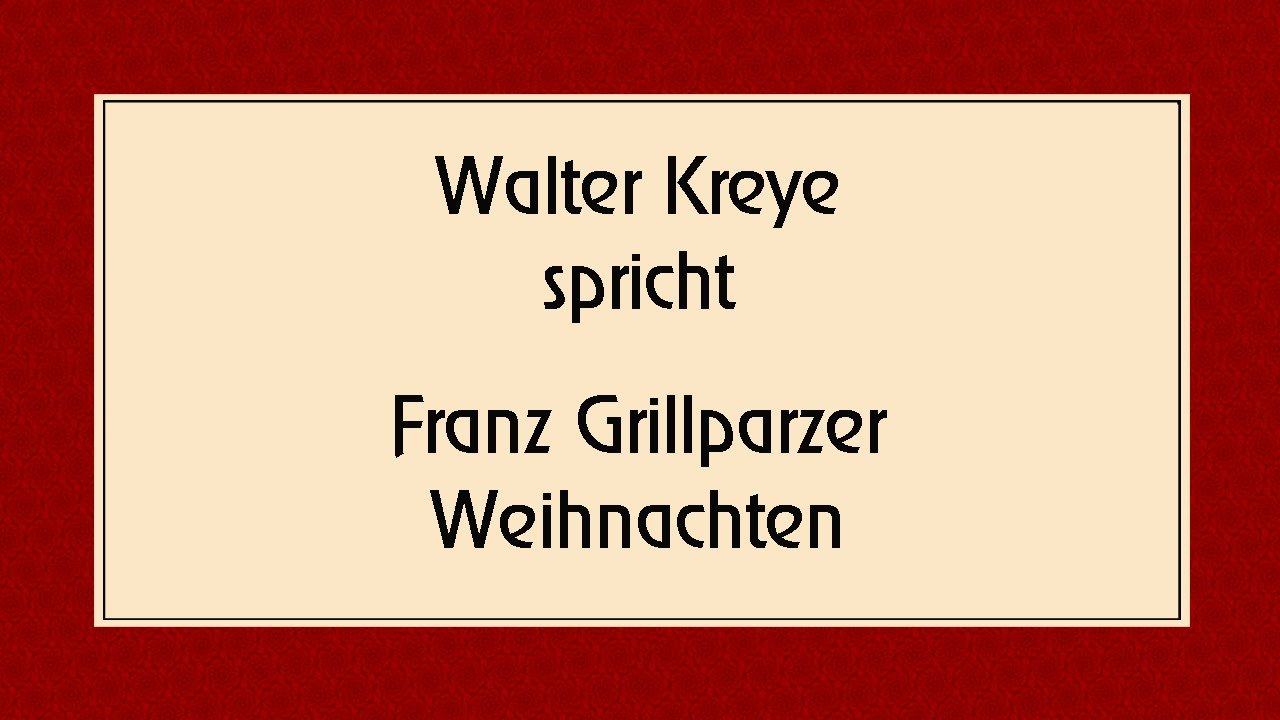 franz grillparzer weihnachten 1844 youtube. Black Bedroom Furniture Sets. Home Design Ideas