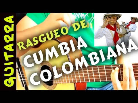 Rasgueo de CUMBIA colombiana EN gUITARRA