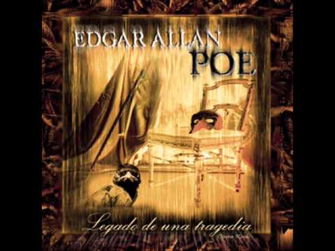 Edgar Allan Poe - Legado de una Tragedia [Full Album]