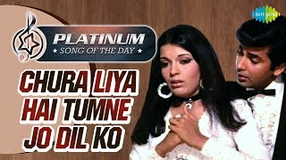 Baixar Platinum Song Of The Day   Chura Liya Hai    चुरा लिया है   19th Nov   Asha Bhosle, Mohammed Rafi