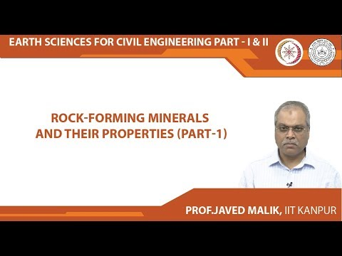 Rock-Forming Minerals and their Properties (Part-1)