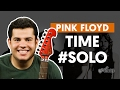 Time - Pink Floyd (How to Play - Guitar Solo Lesson)