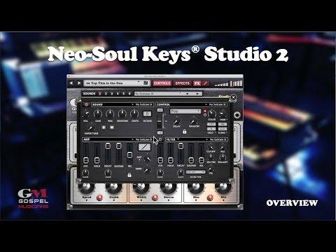 Neo-Soul Keys® Studio 2 Complete Overview