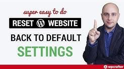 How To Reset A WordPress Website Back To Default 🙀 - Better Than Reinstalling WordPress