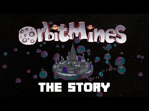 OrbitMines Trailer